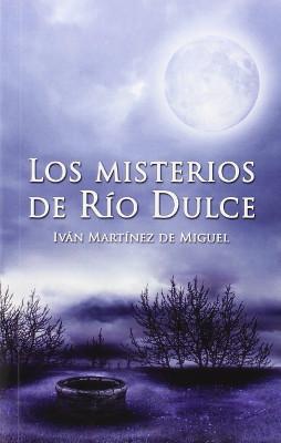 Los misterios de Rio Dulce