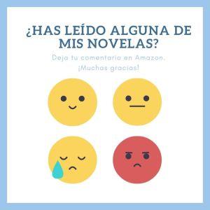¿Has leído alguna de mis novelas?